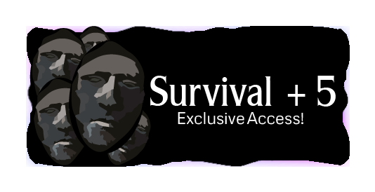 Survival + 5 (Lifetime subscription)