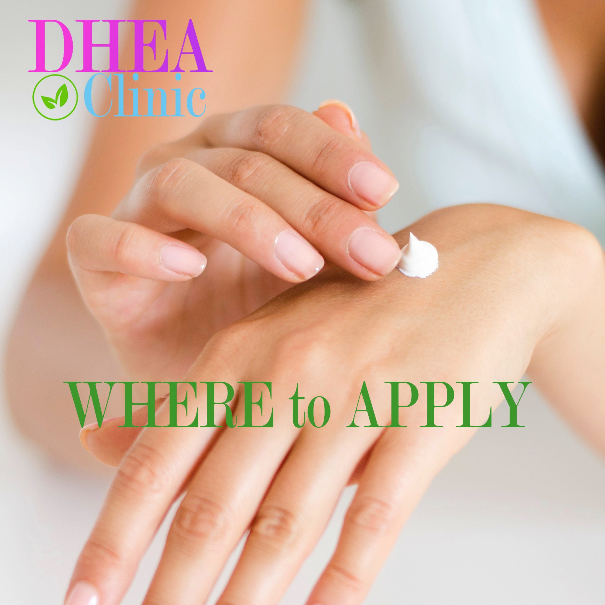 Where and How to Apply DHEA Cream