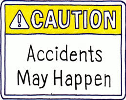 Accidents May Happen