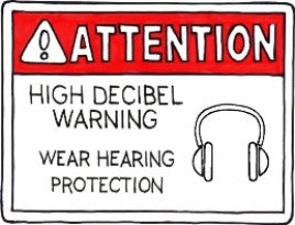 High Decibel Warning
