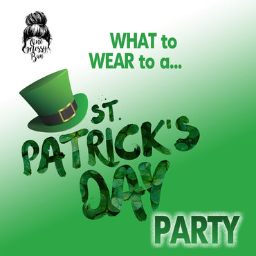 What Do You Wear to a St. Patrick's Day Party?
