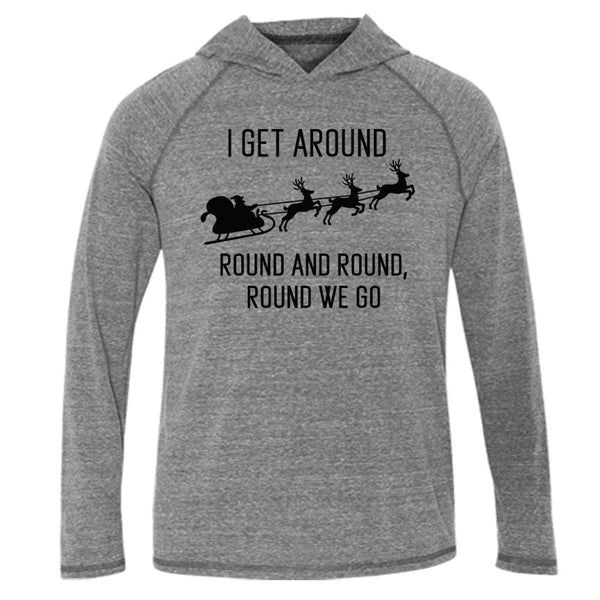 I Get Around Hood Tee L/S T-Shirt 2pac christmas fleece Gray holiday One Messy Bun