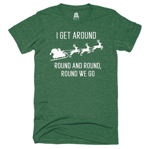 I Get Around T-Shirt 2pac christmas Green hip hop holiday One Messy Bun