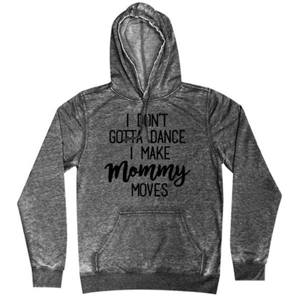 Mommy Moves Hoodie cardi b dance fleece Gray hip One Messy Bun
