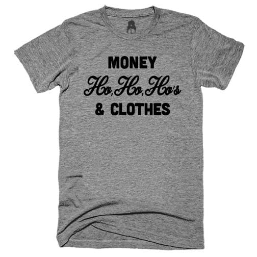 Money Hos & Clothes T-Shirt 90 s 90s and clothes christmas gangster rap One Messy Bun