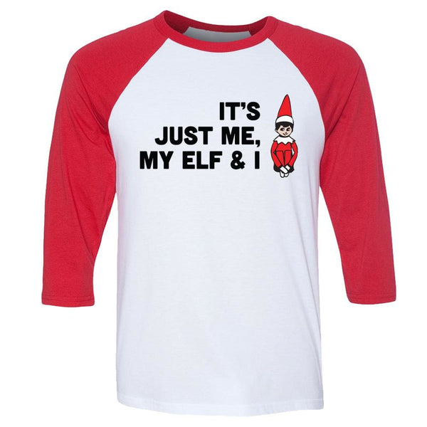 My Elf & I Raglan T-Shirt 3/4 sleeve baseball christmas elf on the shelf One Messy Bun