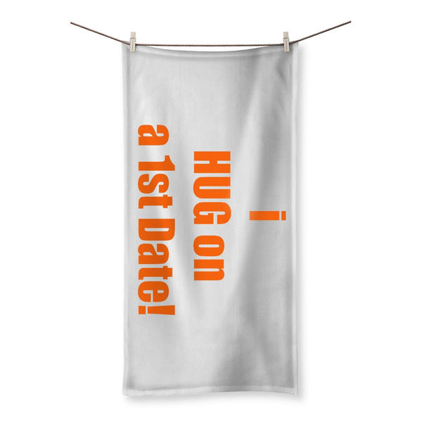i HUG on the 1st date sign -tango Beach Towel