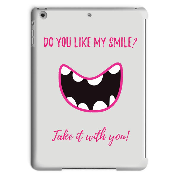 Take my smile! Tablet Case
