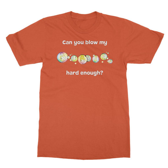 Blow my Bubbles Softstyle Ringspun T-Shirt