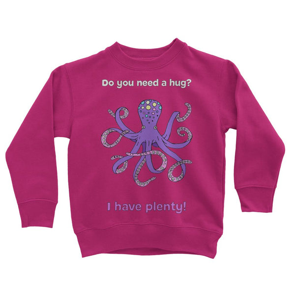 Plenty hugs Kids' Sweatshirt