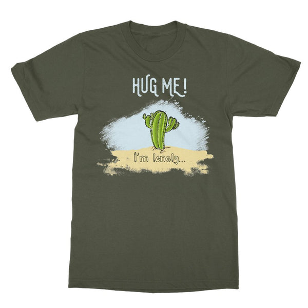 Hug me, I am lonely Softstyle Ringspun T-Shirt