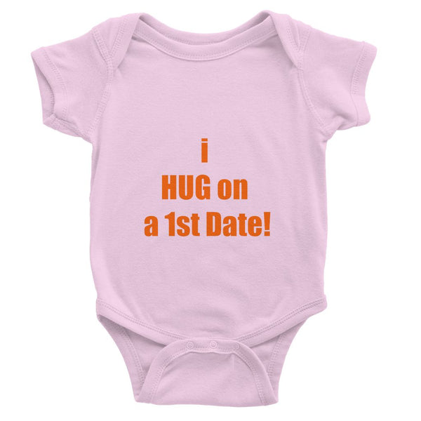 i HUG on the 1st date sign -tango Baby Bodysuit
