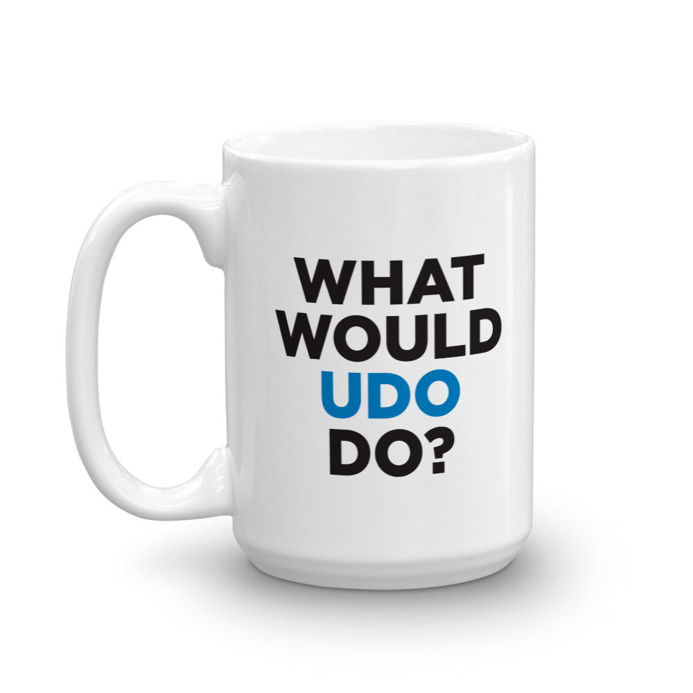 What Would Udo Do? Mug