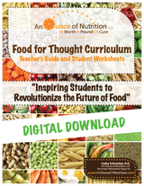 SINGLE USER-Food For Thought Curriculum** DIGITAL DOWNLOAD