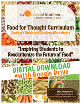 SINGLE USER - Food For Thought Curriculum - **DIGITAL DOWNLOAD**PLUS Google Drive