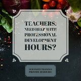 July 25-26 -  On-site Teacher Training & Certification - 20 Hours of Professional Development Hours - Teaching Food Sustainability - 2-day Training
