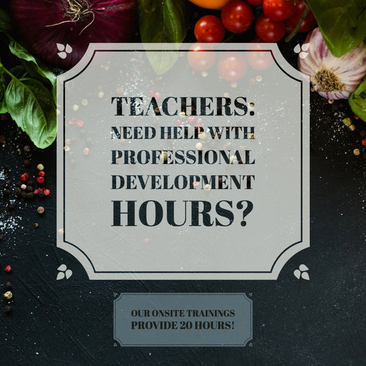 July 30-31 - On-site Teacher Training & Certification - 20 Hours of Professional Development Hours – Real Food Nutrition for Middle Schoolers