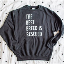 The Best Breed is Rescued (Customizable)