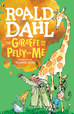 Roald Dahl Book - The Giraffe and the Pelly and Me