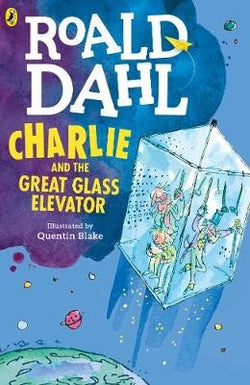 Roald Dahl Book - Charlie and the Great Glass Elevator