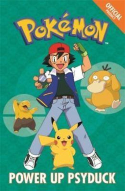 Pokemon Chapter Book: Power Up Psyduck