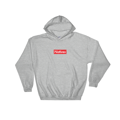 "Grey hoodie with small red background panel with ""Natives"" printed on top in white font inspired by Supreme New York Box Logo"