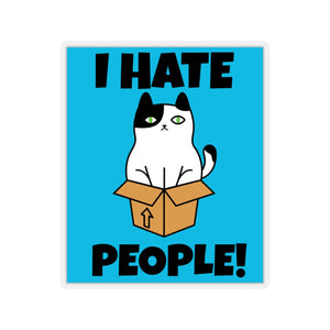I Hate People Sticker