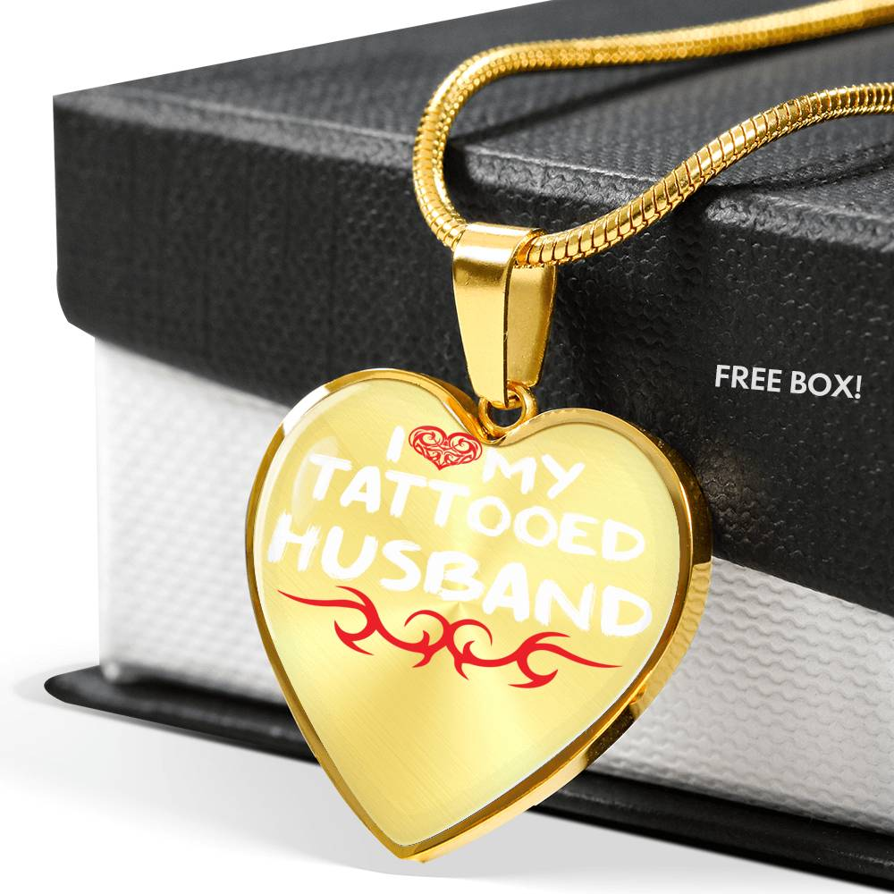 I LOVE MY TATTOOED HUSBAND Necklace: 18-22""