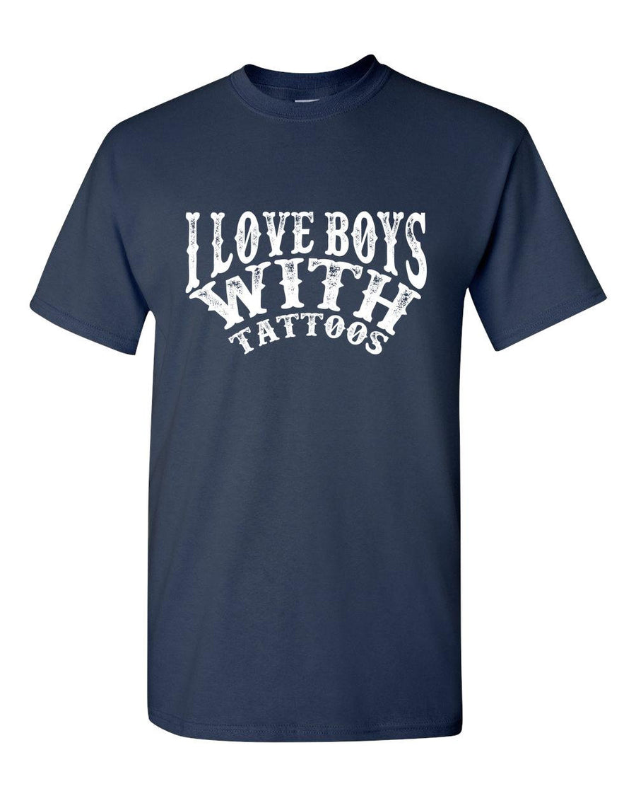 I Love Boys With Tattoos T-Shirt - Great Gift for Tattoo Enthusiasts