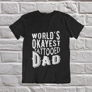 World's Okayest Tattooed Dad Short-Sleeve - Perfect Gift For Dad