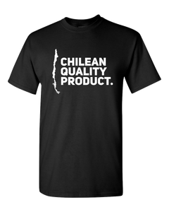 "Chile Adult Unisex T-Shirt Chilean Funny Shirt ""CHILEAN QUALITY PRODUCT"""