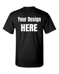 Create Your Own T Shirt - Your design here Adult Unisex T-Shirt
