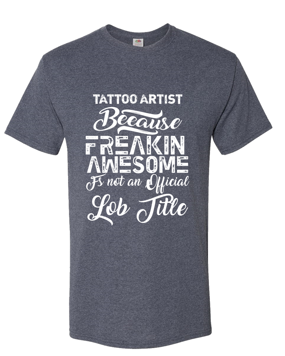 Tattoo Artist Adult Unisex T-Shirt