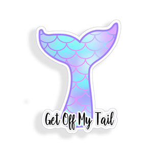 Get Off My Tail Mermaid Sticker Laptop Whale Cup Car Vehicle Window Bumper Decal