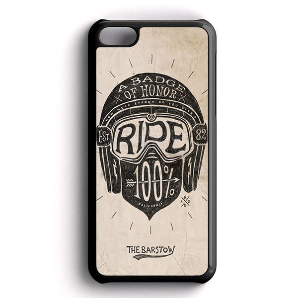A Badge Of Honor Ride iPhone 5C Case