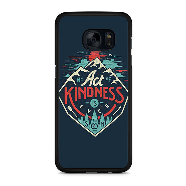 Act Kindness Samsung Galaxy S7 | S7 Edge Case