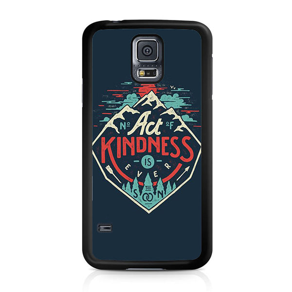 Act Kindness Samsung Galaxy S5 | S5 Mini Case