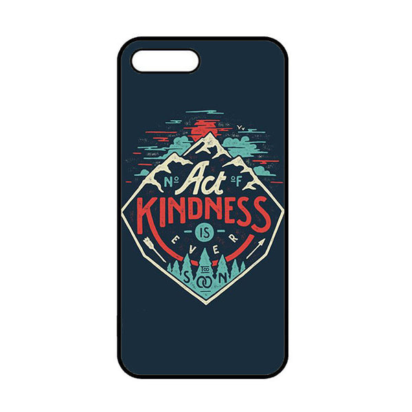 Act Kindness iPhone 7 | 7 Plus Case