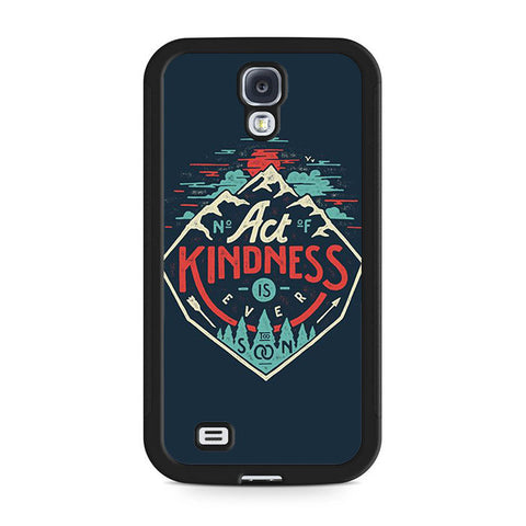 Act Kindness Samsung Galaxy S4 | S4 Mini Case