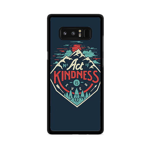 Act Kindness Samsung Galaxy Note 8 Case
