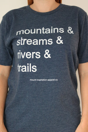 Mountains & Streams & Rivers & Trails T-Shirt - Rebel Pine