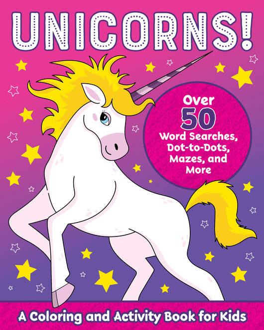 Unicorns!: A Coloring and Activity Book for Kids