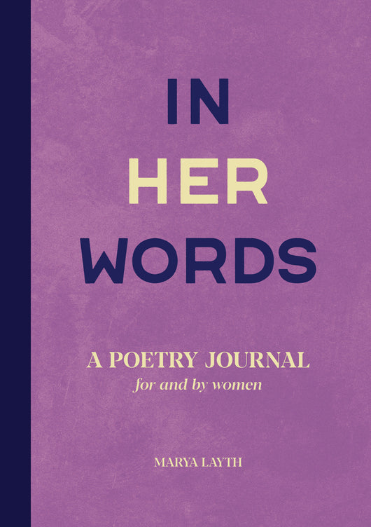 In Her Words: A Poetry Journal for and by Women
