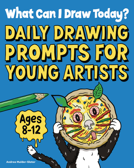 What Can I Draw Today?: Daily Drawing Prompts for Young Artists