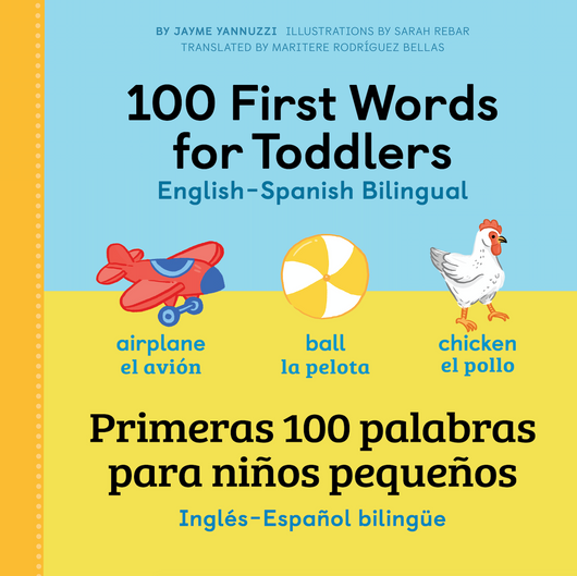 100 First Words for Toddlers: Spanish - English Bilingual