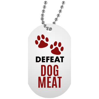 'Defeat Dog Meat' Dog Tag - Lady Freethinker Store
