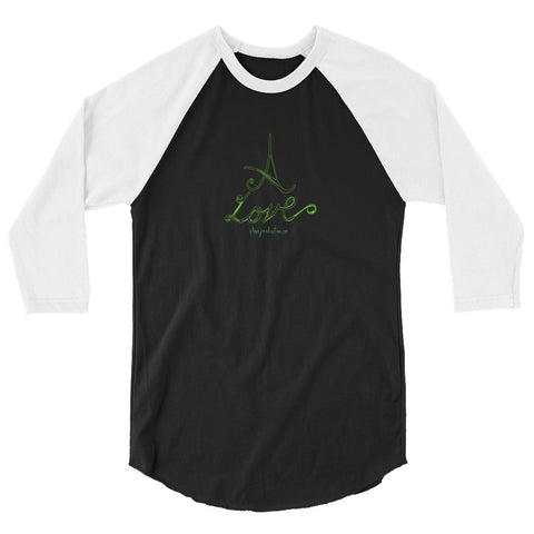 A Love 3/4 sleeve raglan shirt