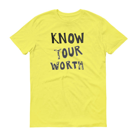 Know Your Worth Short sleeve t-shirt