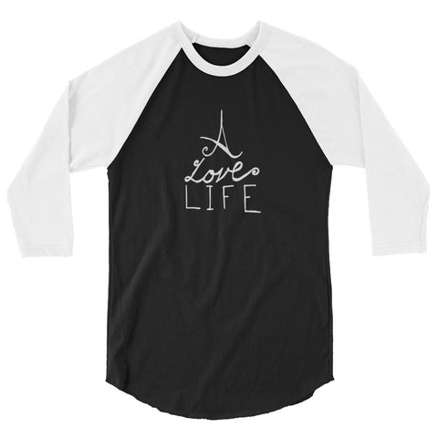 A Love Life 3/4 sleeve raglan shirt