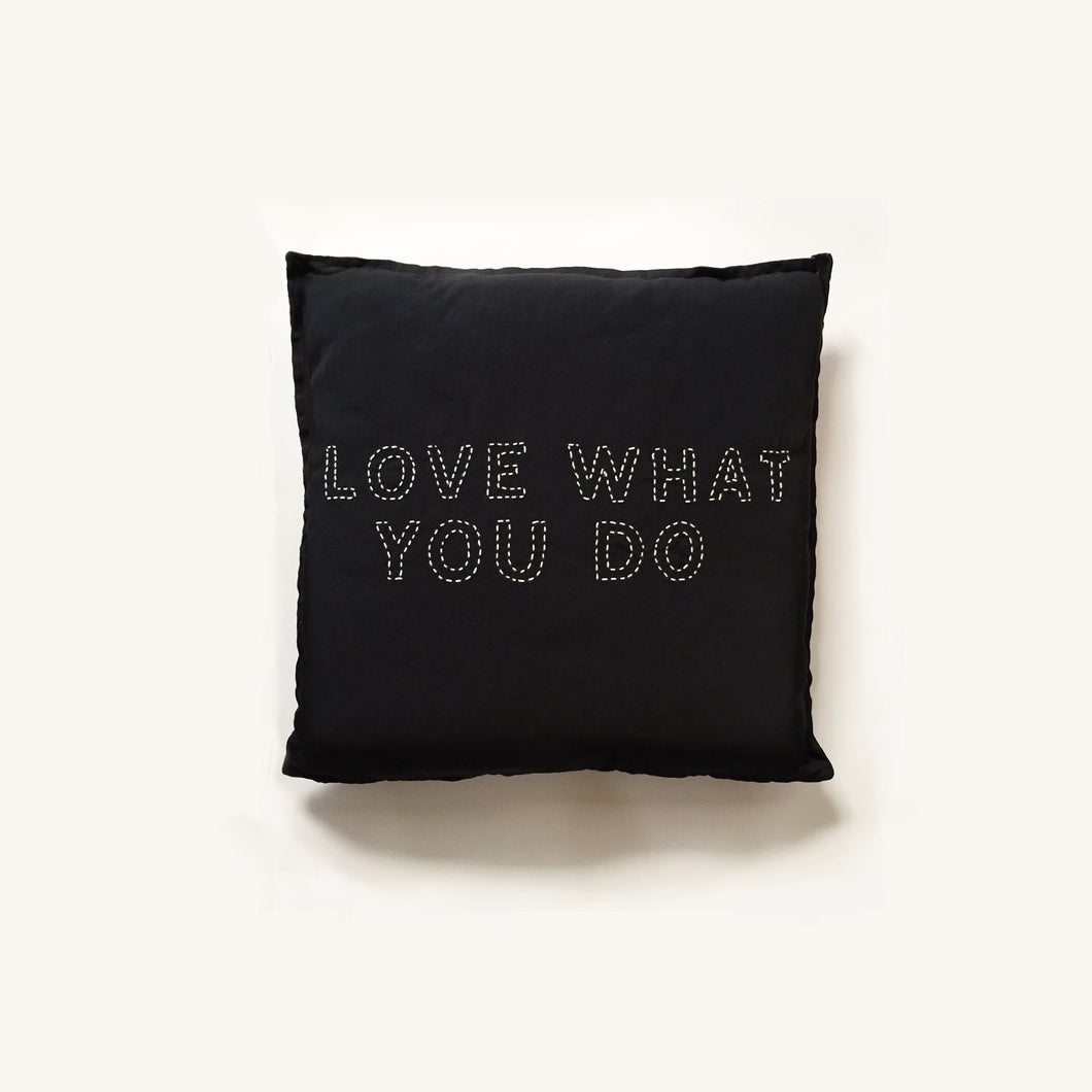 love what you do pillow cover